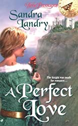 A Perfect Love (Time Passages) by Sandra Landry (2000-08-01)