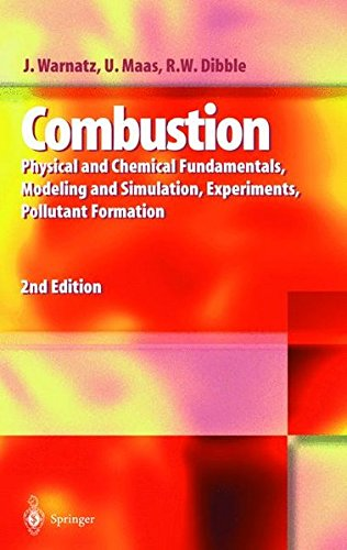 COMBUSTION. : Physical and chemical fundamentals, modeling and simulation, experiments, polluant formation, 2nd edition par Jurgen Warnatz