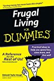 [Frugal Living for Dummies] (By: Deborah Taylor-Hough) [published: February, 2003]