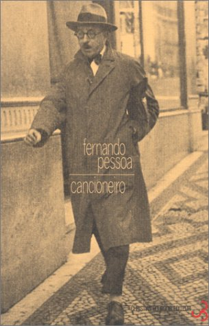 Oeuvres , tome 1 : Cancioneiro, poèmes 1911-1935