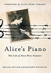 Alice's Piano: The Life of Alice Herz-Sommer by Melissa M????????????????????????????????ller (2012-03-13)