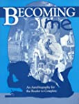 Becoming Me: A Programmed Autobiography
