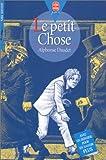 Le Petit Chose - Hachette Jeunesse - 26/01/2000