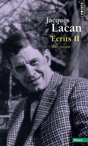 Ecrits II. Texte intégral (2) par Jacques Lacan