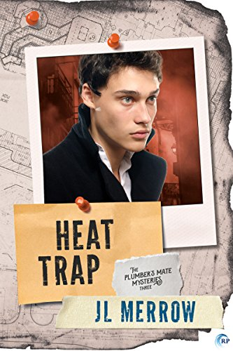 Heat Trap (The Plumber's Mate Mysteries Book 3) (English Edition) par [Merrow, JL]