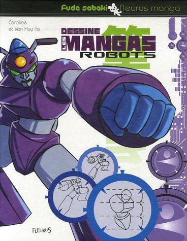 Dessine les mangas robots