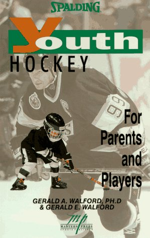 Youth Hockey: For Parents and Players (Spalding)