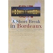 A short break in Bordeaux