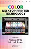 Color Desktop Printer Technology (Optical Science and Engineering)
