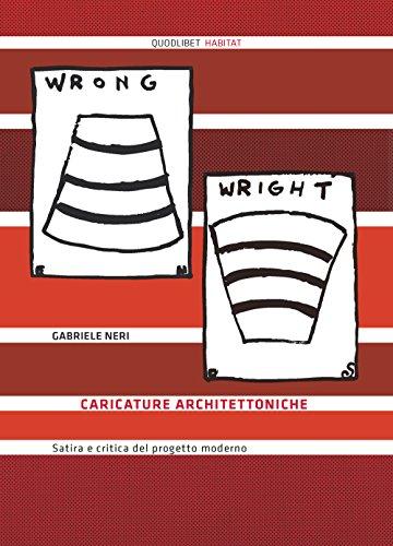 Caricature architettoniche. Satira e critica del progetto moderno