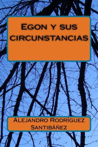 Egon y Sus Circunstancias.