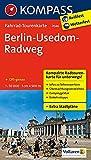 Berlin-Usedom-Radweg: Fahrrad-Tourenkarte. GPS-genau. 1:50000. (KOMPASS-Fahrrad-Tourenkarten, Band 7046)