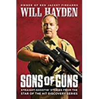 Sons of Guns: Straight-Shootin' Stories from the
