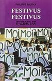 Festivus Festivus - Fayard - 09/03/2005