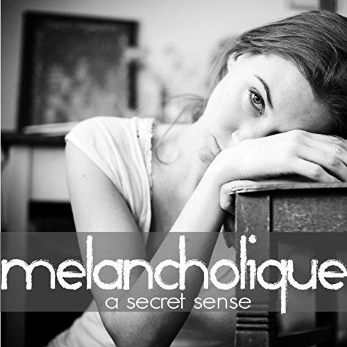 Melancholique (Special Edition)