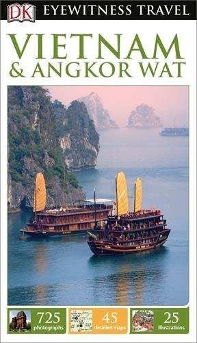 DK Eyewitness Travel Guide: Vietnam and Angkor Wat Paperback January 16, 2015