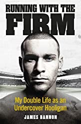Running with the Firm by James Bannon (15-Aug-2013) Hardcover
