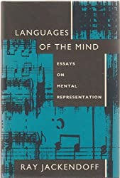 Languages of the Mind: Essays on Mental Representation (Bradford Books) by Ray Jackendoff (1992-11-02)