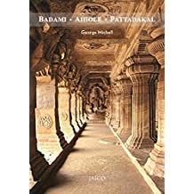 Amazon george michell books badami aihole pattadakal jaicodeccan heritage foundation guidebook fandeluxe Image collections