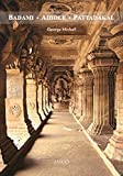 Badami, Aihole, Pattadakal (Jaico/Deccan Heritage Foundation Guidebook)