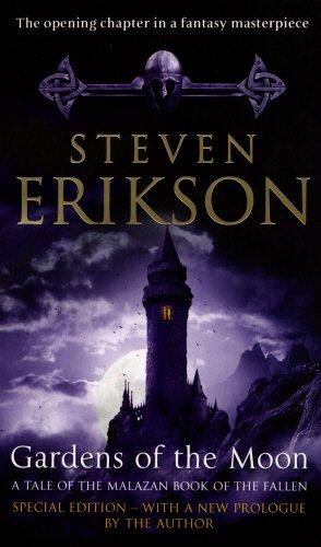 Gardens Of The Moon: (Malazan Book Of The Fallen 1) (The Malazan Book Of The Fallen)