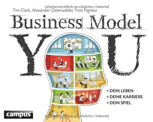Buchseite und Rezensionen zu 'Business Model You: Dein Leben - Deine Karriere - Dein Spiel' von Tim Clark