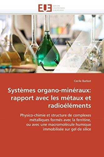 Systèmes organo-minéraux: rapport avec les métaux et radioéléments