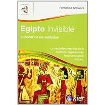 Egipto Invisible/ Invisible Egypt