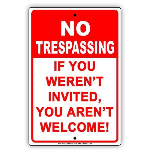 """Afterprints No Trespassing Falls Sie Nicht Eingeladen Sie Nicht Willkommen. Funny Hinweis Aluminium Metall blechschild Teller 8\""""x12\"""""""