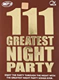 111 Greatest Night Party