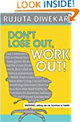#7: DON'T LOSE OUT, WORK OUT