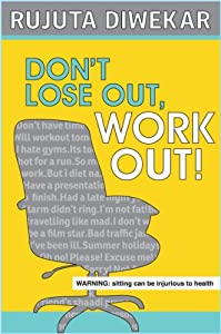 Don't Lose Out Work Out!