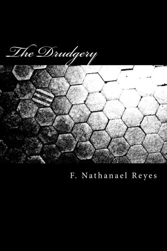 The Drudgery