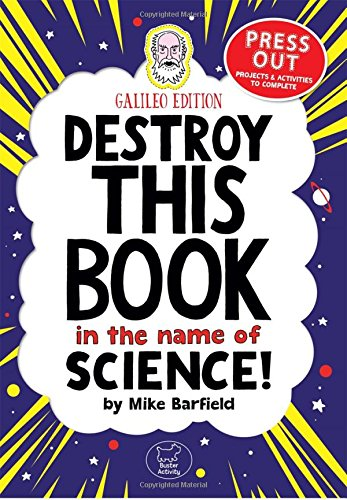 Destroy This Book In The Name of Science: Galileo Edition thumbnail