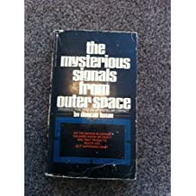 The Mysterious Signals From Outer Space by Duncan Lunan (1977-07-01)