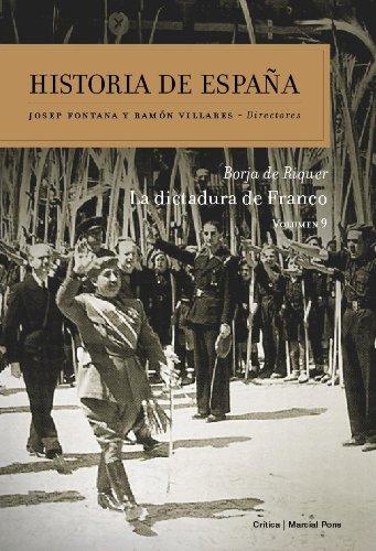 La dictadura de Franco: Historia de España Vol. 9