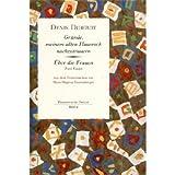 Gründe, meinem alten Hausrock nachzutrauern / Über die Frauen. (Zwei Essays) - Denis Diderot