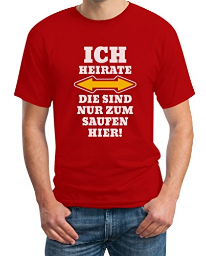 Shirtgeil Herren JGA Ich Heirate Die Saufen Hier T-Shirt Medium Rot -