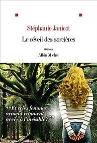 Le réveil des sorcières par Stéphanie Janicot