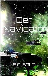 Der Navigator: Freunde von Grün (Die Farben der Falha 1)