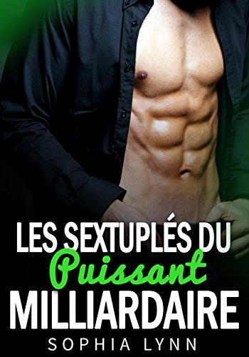 Les Sextuplés du puissant milliardaire (French Ed...