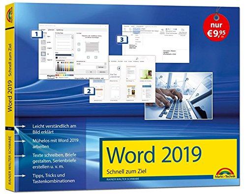 Word 2019 Schnell zum Ziel. Alles auf einen Blick - Word 2019 optimal nuten. Komplett in Farbe. Für Einstiger und Umsteiger im praktischen Querformat