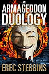 An Armageddon Duology: The Anonymous Signal and The Nash Criterion by Erec Stebbins (2016-07-04)