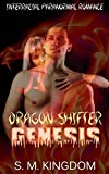 Dragon Shifter Genesis: Interracial Paranormal Romance AMWW, Supernatural Shapeshifter Thriller, Firefighter Romantic Suspense Mystery (Dragons Fire Dance ... Series Collection Book 2) (English Edition)