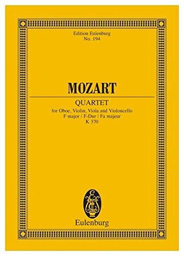 Quartet in F Major, K. 370: For Oboe and Strings
