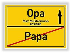 Ortsschild - Bild - vom Papa zum Opa - Wunschname - personalisiertes Geschenk - Geschenkidee - Verkehrsschild