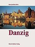 Danzig. Eine Bildreise