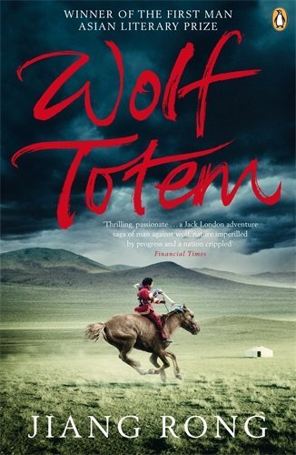 Wolf Totem by Jiang Rong (26-Mar-2009) Paperback