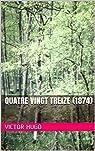Quatre Vingt Treize (1874) par Hugo
