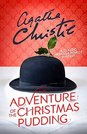 The Adventure of the Christmas Pudding (Poirot) eBook: Agatha ...
